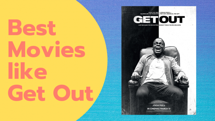 Best Movies like Get Out
